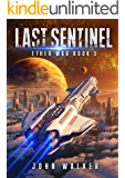 Last Sentinel: Ether War Book 5