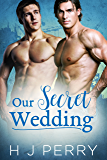 Our Secret Wedding (SHS Book 1) (English Edition)