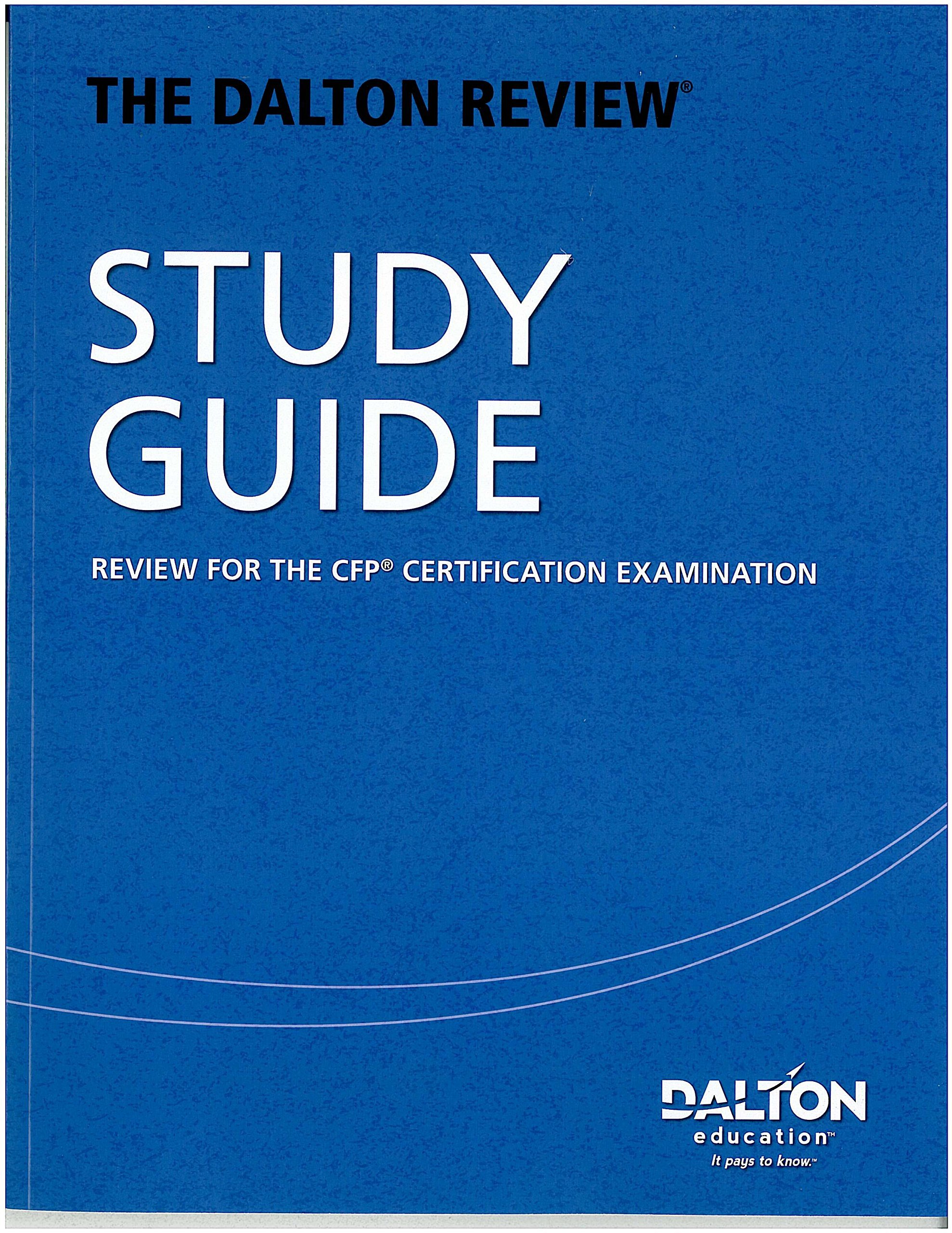The Dalton Review Study Guide Review For The Cfp Certification