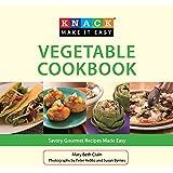 Knack Vegetable Cookbook: Savory Gourmet Recipes Made Easy (Knack: Make It easy)