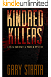 Kindred Killers: A Stanford Carter Murder Mystery
