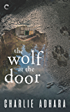 The Wolf at the Door (Big Bad Wolf Book 1)