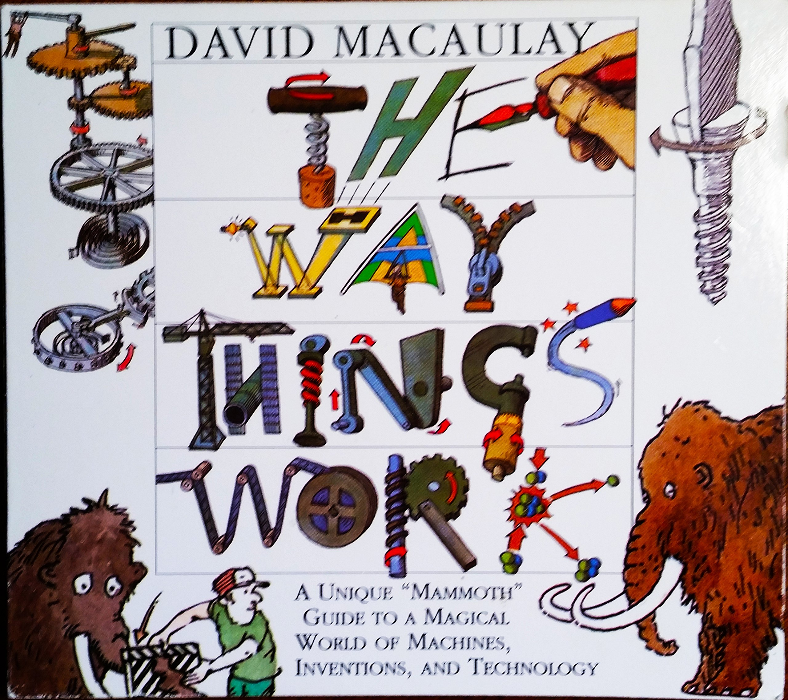 The Way Things Work 2.0 by David Macaulay by DK Multimedia