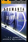 Anathema: Season 1, Episode 4 (Adamanta)