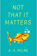 Not That It Matters (English Edition) Edición Kindle