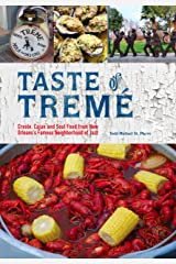 Taste of Tremé: Creole, Cajun, and Soul Food from New Orleans' Famous Neighborhood of Jazz Hardcover