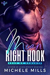 Mean Right Hook: A SciFi Romance Novella (The Fever Brothers Book 1) Kindle Edition