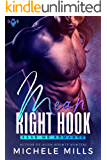 Mean Right Hook: A SciFi Romance Novella (The Fever Brothers Book 1)
