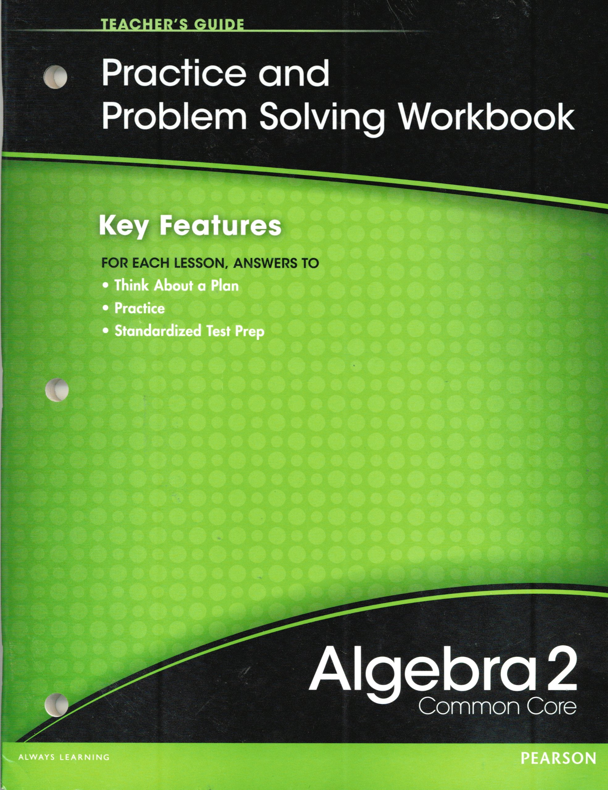 worksheet Algebra 2 Worksheet Answers Prentice Hall pearson algebra 2 common core practice problem solving workbook teachers guide staff 9780133188448 amazon com boo