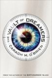 The Vault of Dreamers (The Vault Of Dreamers Trilogy Book 1)