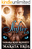 Shifter Alpha Claim Boxed Set, (Volumes 1-6): New Adult Paranormal Romance