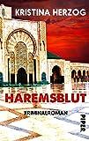 Haremsblut: Kriminalroman (Rosenberg & Neubauer ermitteln, Band 2)