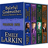 Baleful Godmother Historical Romance Series Volume One