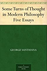 Some Turns of Thought in Modern Philosophy Five Essays Kindle Edition