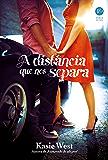 A distância que nos separa