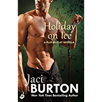 Holiday On Ice: A Play-By-Play Novella 8.5 (English