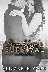 Brooklyn's Survival (Brooklyn Series Book 2) Kindle Edition