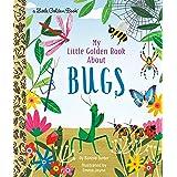 My Little Golden Book About Bugs