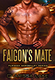Farseek - Faigon's Mate: SFR Alien Mates (Farseek Mercenary Series Book 1)