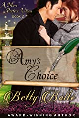 Amy's Choice (A More Perfect Union Series, Book 2) Kindle Edition