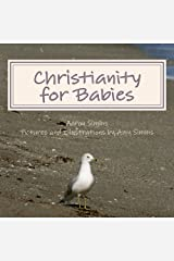 Christianity for Babies Kindle Edition