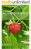 An Alpha's Surprise (The Omega Initiation Book 1)
