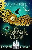The Clockwork Crow (English Edition)