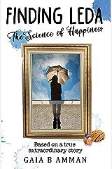 Finding Leda: The Science of Happiness (The Italian Saga Book 5) Kindle Edition