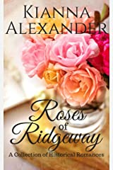 Roses of Ridgeway: A Collection of Historical Romances (The Roses of Ridgeway)