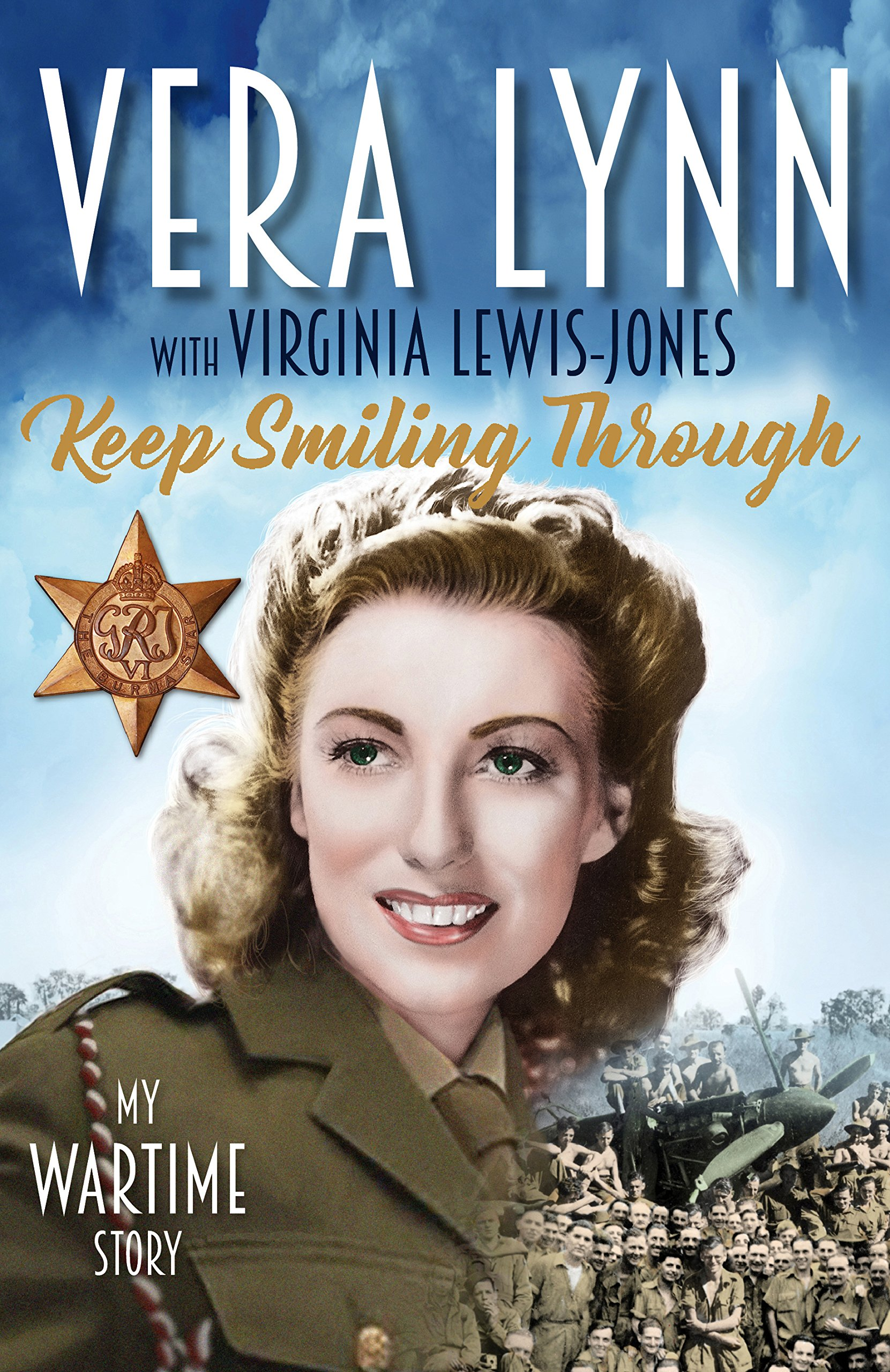 Read Online Keep Smiling Through: My Wartime Story pdf