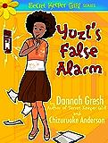 Yuzi's False Alarm