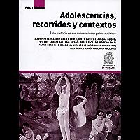 Adolescencias, recorridos y contextos: Una historia de sus concepciones psicoanalíticas (Investigación nº 1)