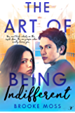 The Art of Being Indifferent (The Twisted Family Tree Series Book 1)
