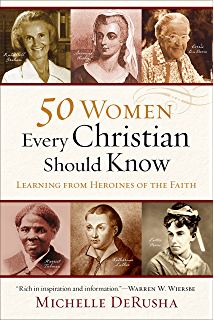 Amazon they were christians the inspiring faith of men and 50 women every christian should know learning from heroines of the faith fandeluxe Epub