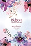 The Passion Translation New Testament (2nd Edition) Passion in Plum: with Psalms, Proverbs, and Song of Songs (Hardcover) – A Perfect Gift for Confirmation, Holidays, and More