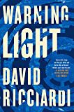 Warning Light (A Jake Keller Thriller Book 1)