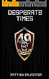 Desperate Times: A GameLit Novel (Permadeath GameLit Book 1)