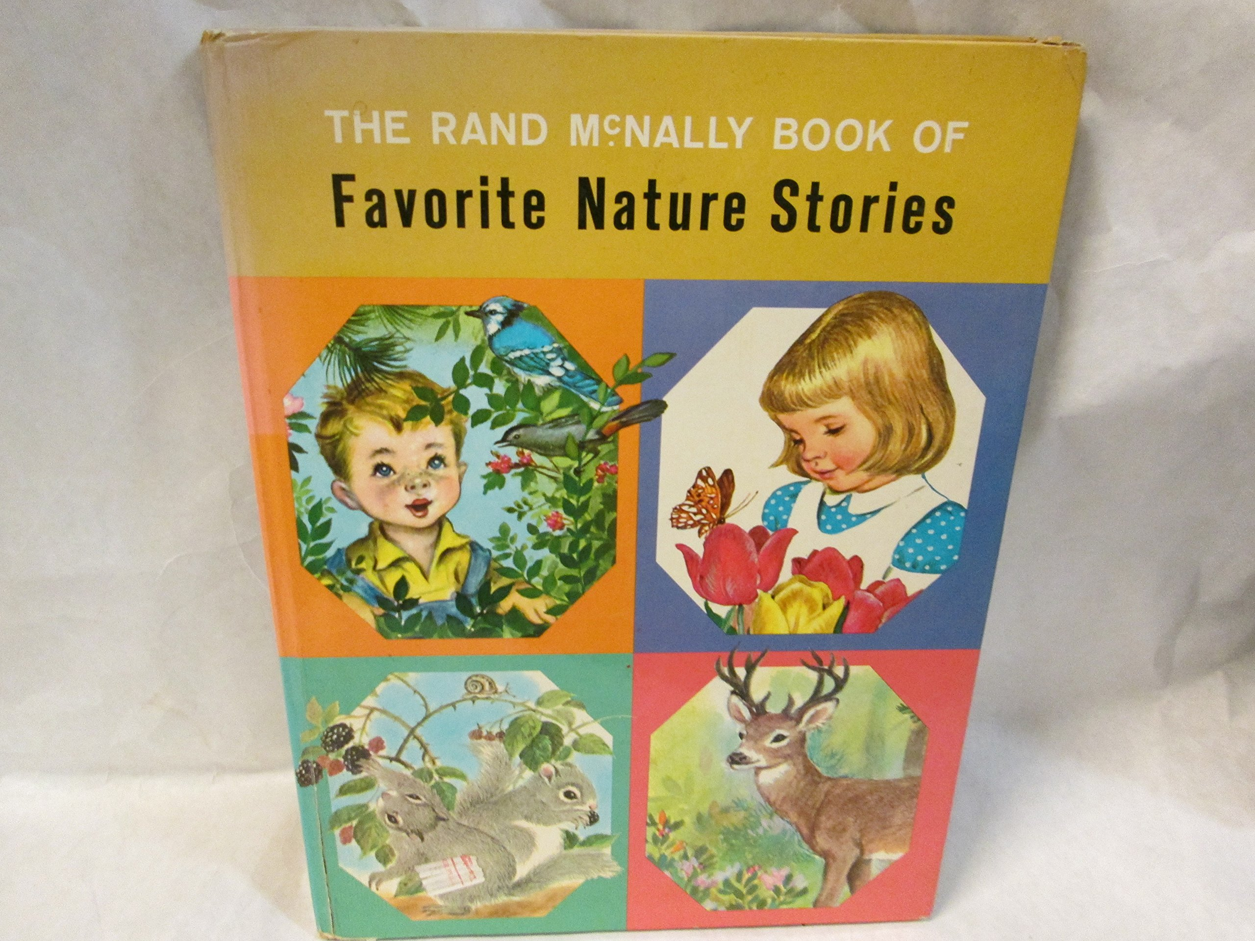 The Rand McNally Book Of Favorite Nature Stories