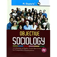 Objective Sociology: A Collection of Highly useful Questions for Competitive Exams