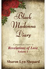 "Black Madonna Diary, Companion Diary to ""Revelations of Love"" (Black Madonna Diaries Book 1) Kindle Edition"