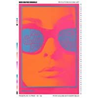Rock Graphic Originals: Revolutions in Sonic Art from Plate to Print '55–'88