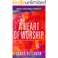 A Heart of Worship: Experience the Rebirth of Worship book cover