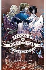 L'école du Bien et du Mal - tome 2 (French Edition) Kindle Edition