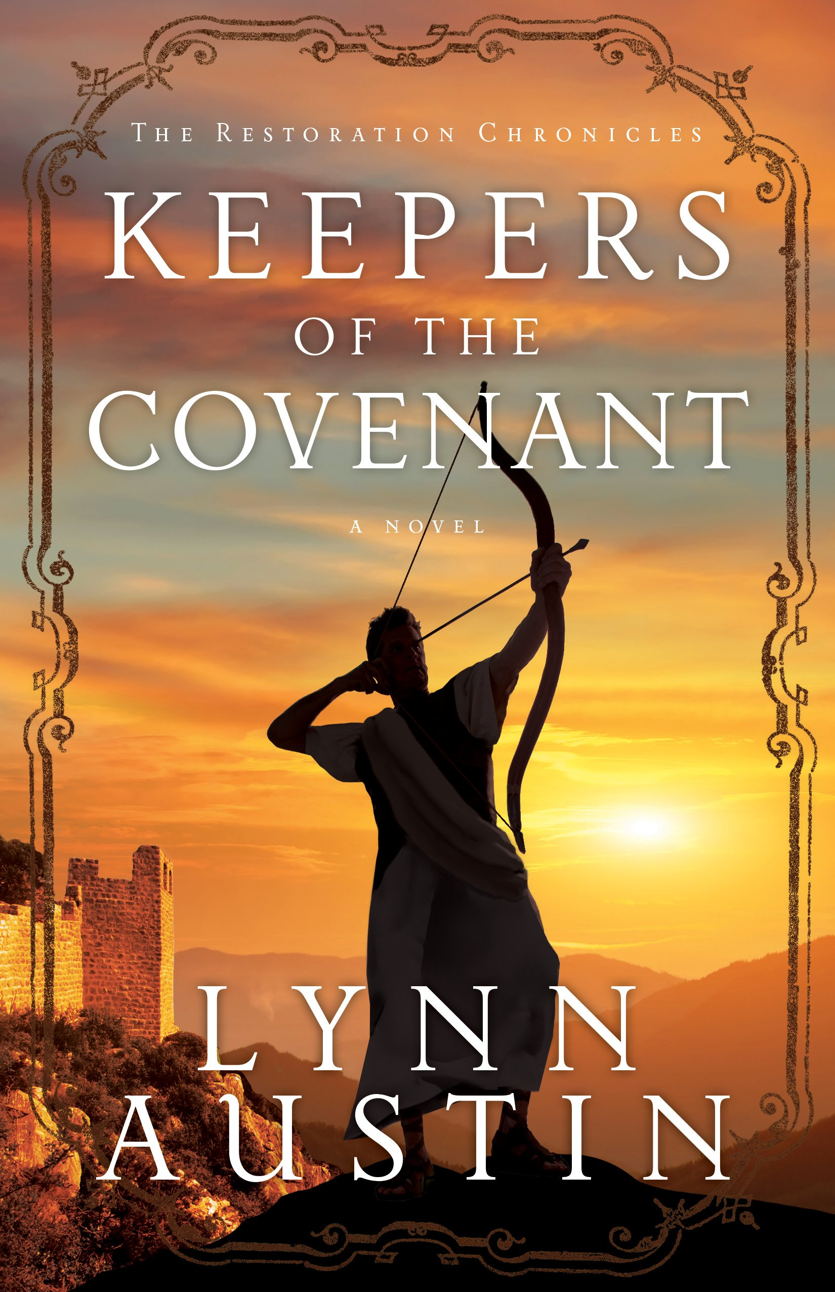 Keepers Of The Covenant  The Restoration Chronicles Book  2   English Edition