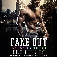 Fake Out: Fake Boyfriend Series, Book 1