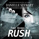 Three Seconds to Rush: Piper Anderson Legacy Mystery, Volume 1