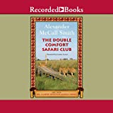 The Double Comfort Safari Club: The No. 1 Ladies' Detective Agency