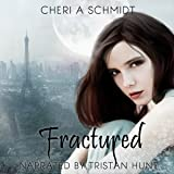 Fractured: The Fateful Vampire Series, Book 2