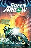 Green Arrow Vol. 4: The Rise of Star City (Rebirth) (Green Arrow: DC Universe Rebirth)