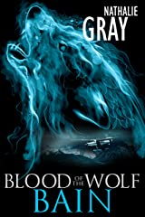 Blood of the Wolf 2: Bain Kindle Edition